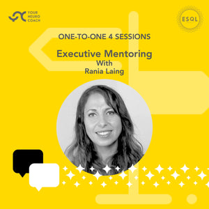 Executive Mentoring With Rania Laing