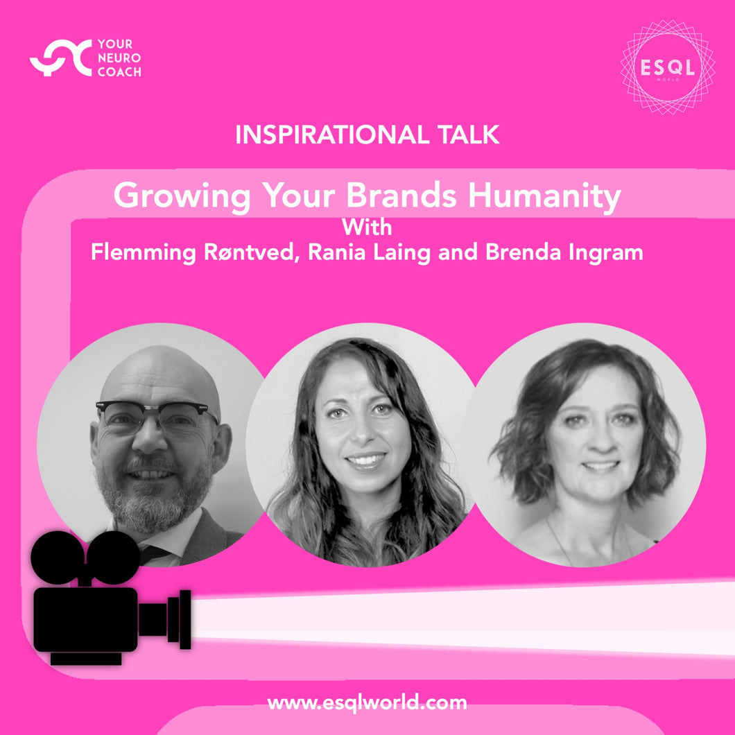 Growing Your Brand's Humanity - Inspirational Talk