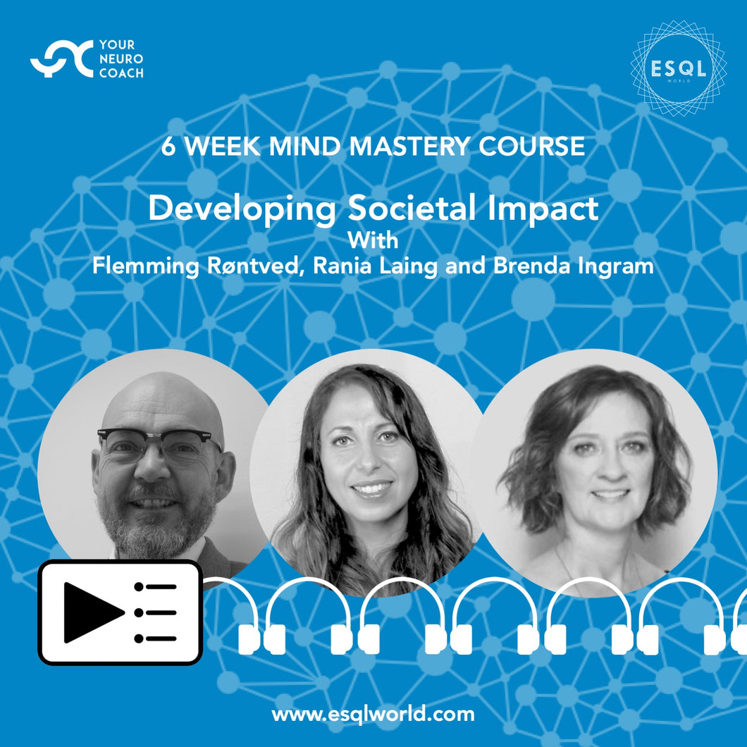 Developing Societal Impact - Mind Mastery Programme (6 Weeks)