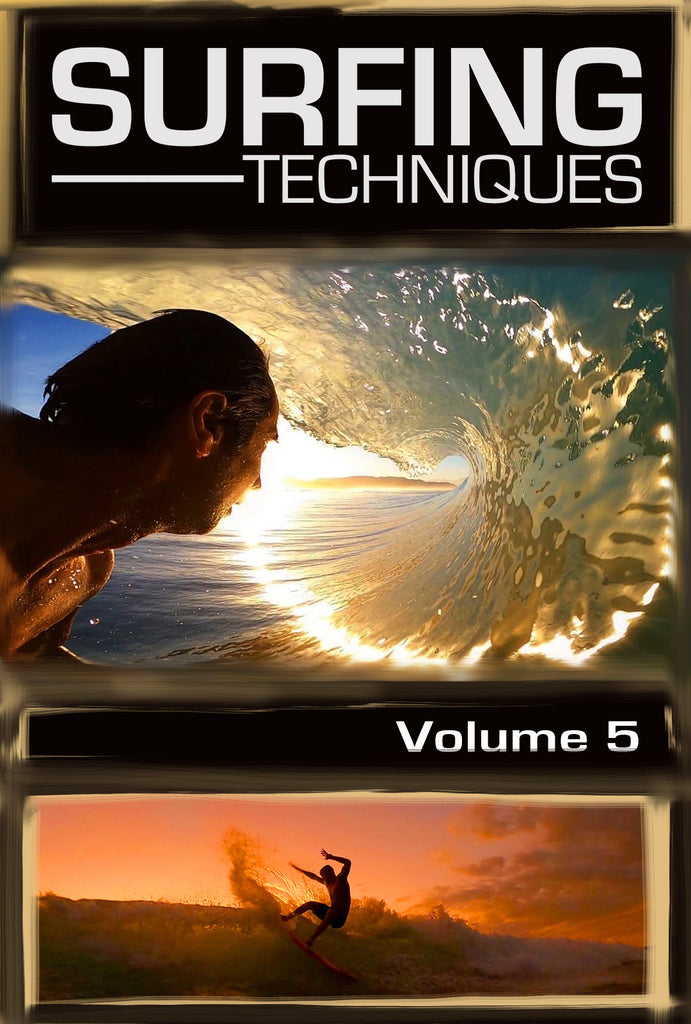 NEW RELEASE - Surfing Techniques Volume 5 Is Live