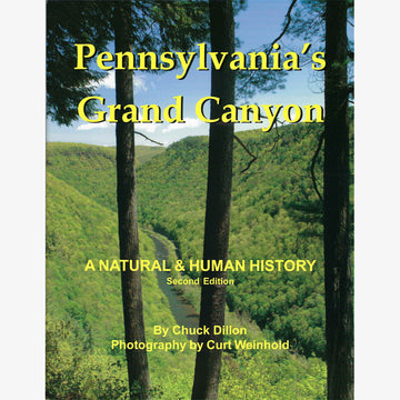 Pennsylvania's Grand Canyon: A Natural and Human History