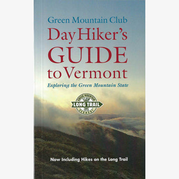 Day Hiker's Guide to Vermont
