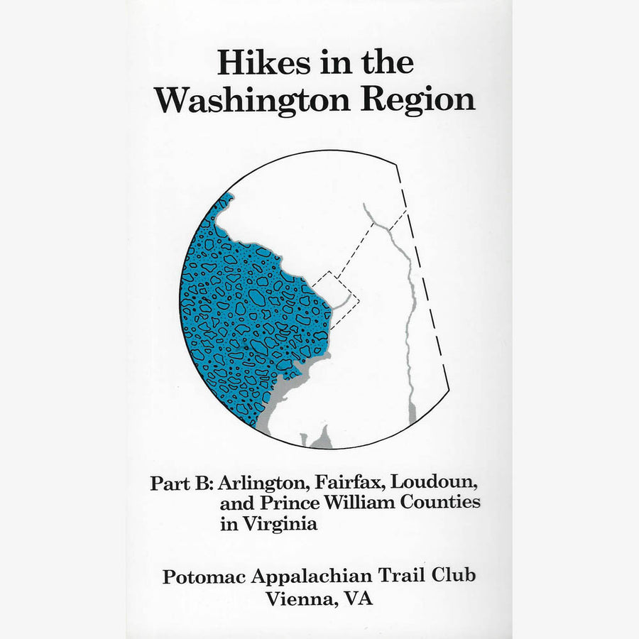 Hikes in the Washington Region: Part B (4th Edition)