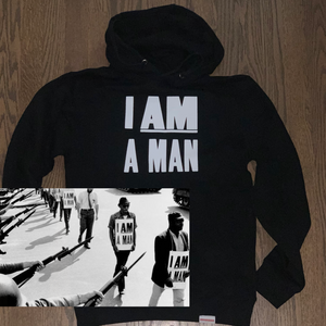 I AM A MAN - Unisex Hoodie (Special Order)