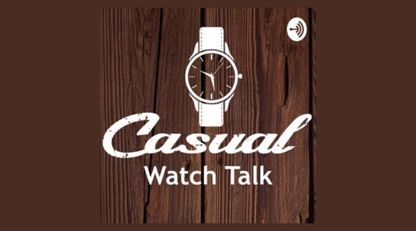 Casual Watch Talk