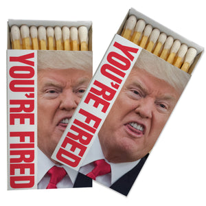 You're Fired Matchbox (Pack of Two!)