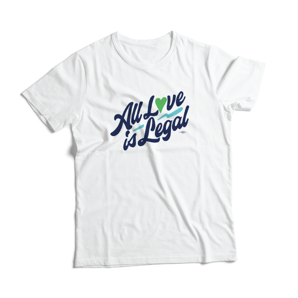 All Love Is Legal Tee (Unisex & Women's White)