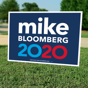 "Mike Bloomberg 2020 Yard Sign (24"" x 18"")"