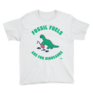 Fossil Fuels Are For Dinosaurs (Toddler White Tee)