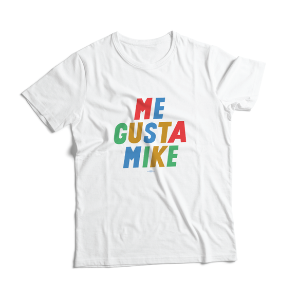 Me Gusta Mike Tee (White Unisex and Women's)