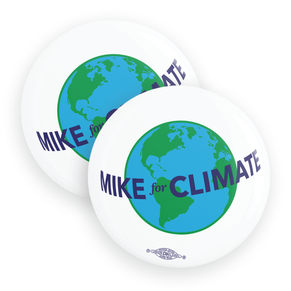 Mike For Climate Buttons (Pack Of Two!)