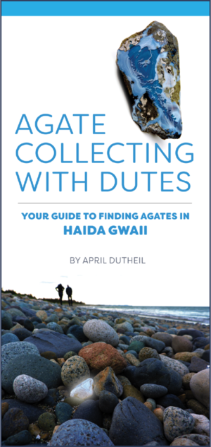 Agate Collecting Haida Gwaii Beachcombing Pocket Guide