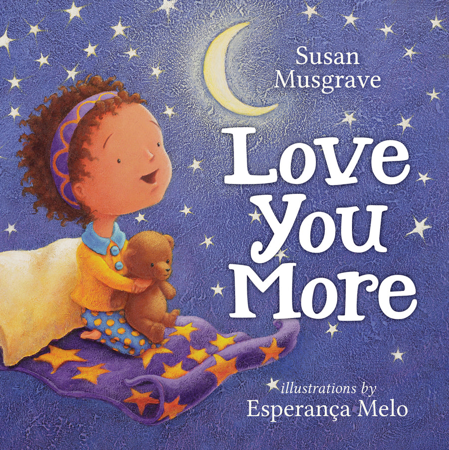 Love You More Hardcover by Susan Musgrave