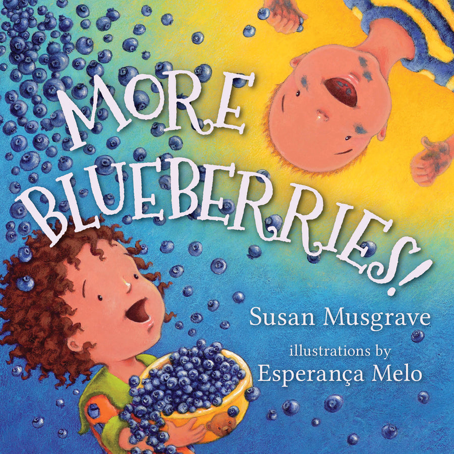 More Blueberries Hardcover by Susan Musgrave