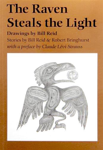 Raven Steals The Light by Bill Reid & Robert Bringhurst