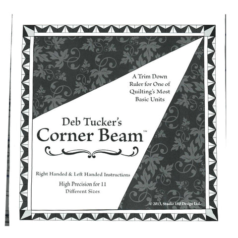 Corner Beam Ruler by Deb Tucker