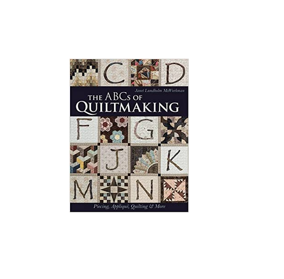 The ABC's of Quiltmaking