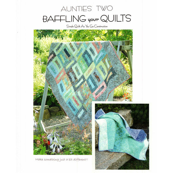 Auntie Two: Baffling Your Quilts