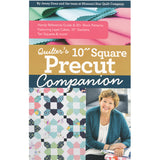 "The Quilter's 10"" Square Precut Companion"