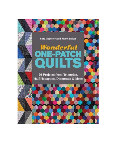 Wonderful One-Patch Quilts