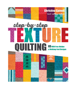 Step By Step Texture Quilting