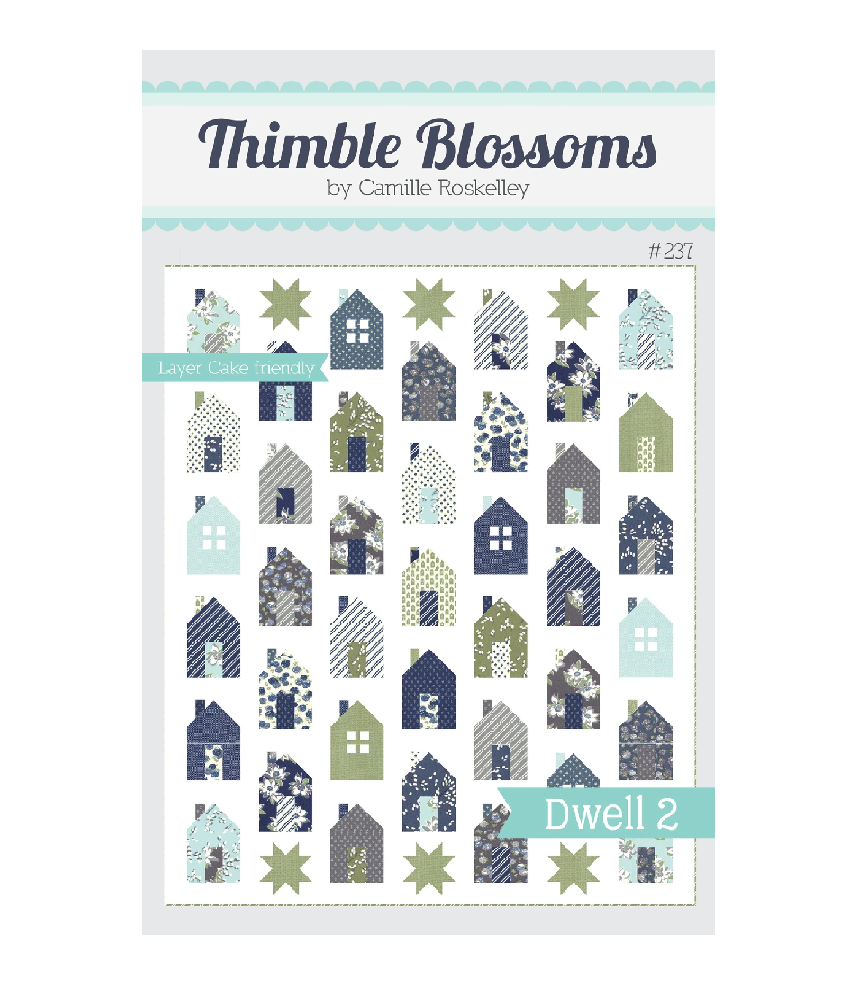 Dwell 2 by Thimble Blossoms