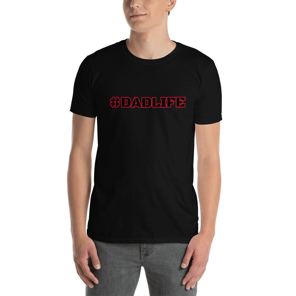 dadlife Short-Sleeve Unisex T-Shirt
