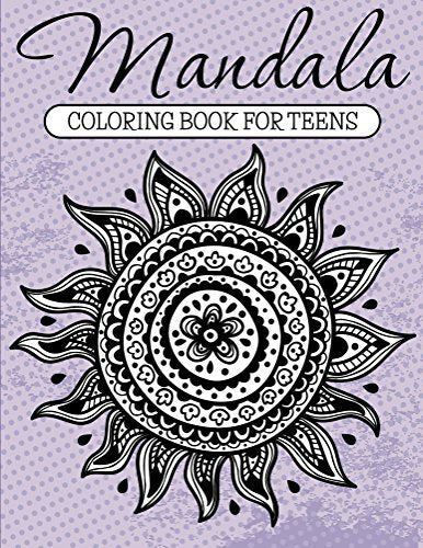 Mandala Coloring Book For Teens