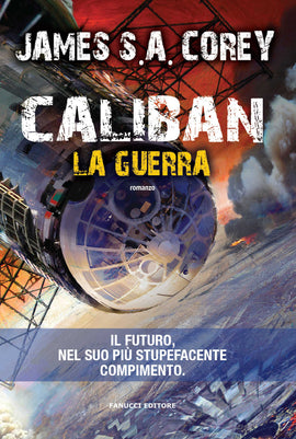 Caliban. La guerra (The Expanse #2)