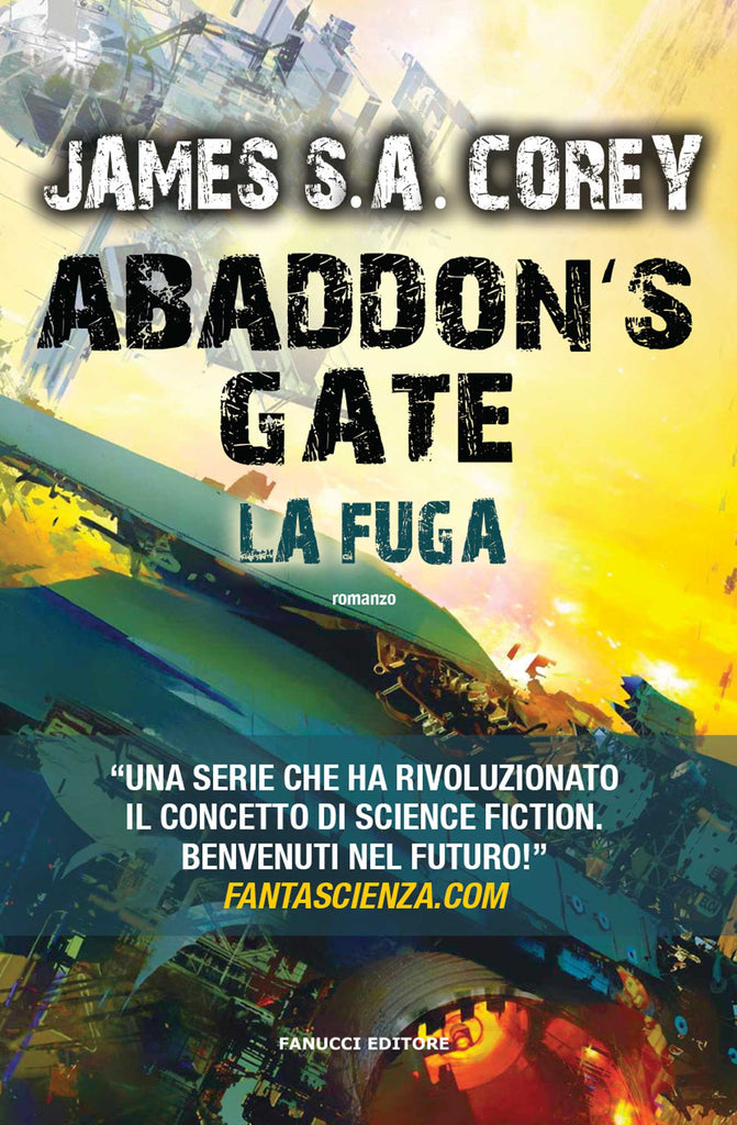 Abaddon's Gate. La fuga (The Expanse #3)