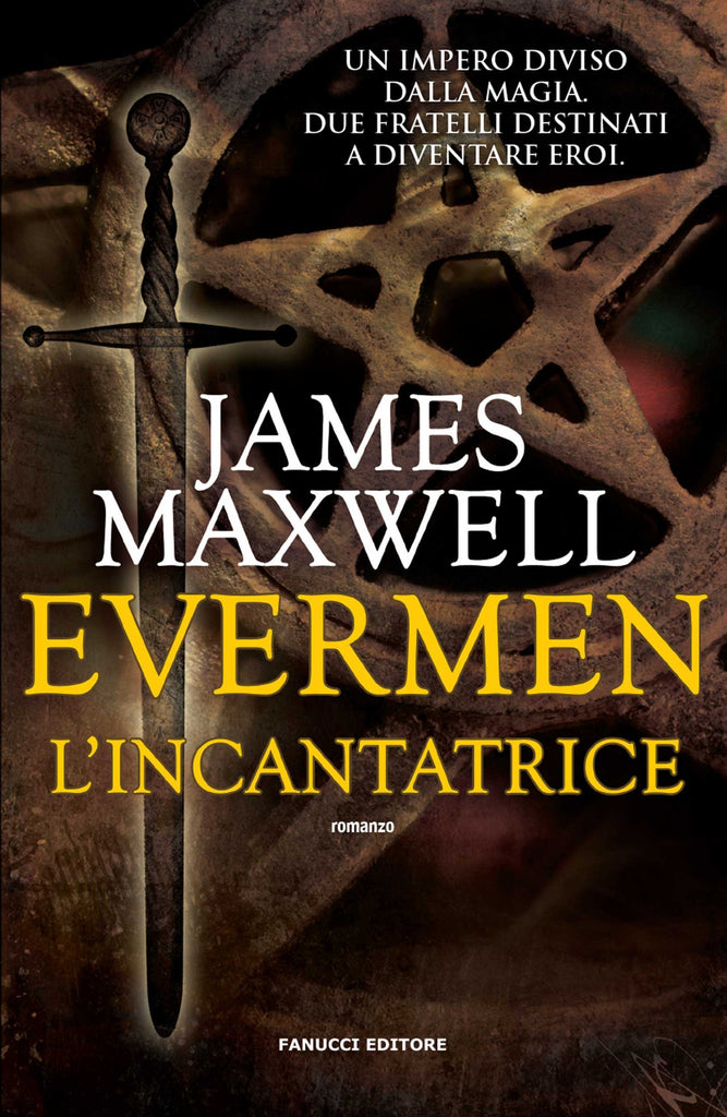 Evermen. L'incantatrice (Evermen #1)