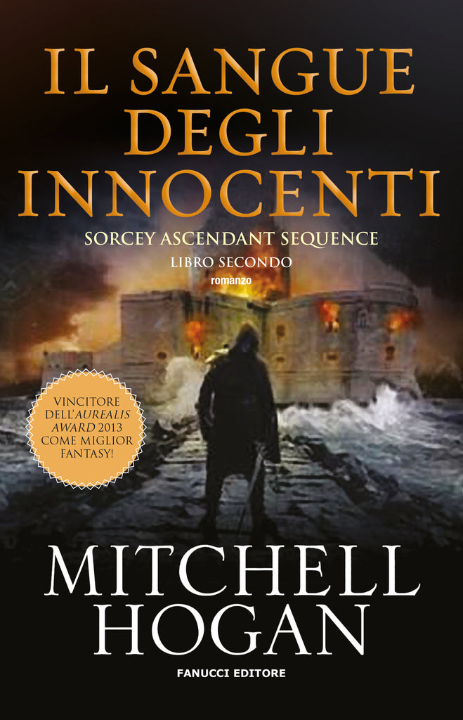 Il sangue degli innocenti (Sorcery Ascendant Sequence #2)