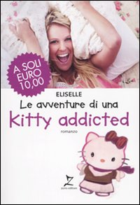 AVVENTURE DI UNA KITTY ADDICTE