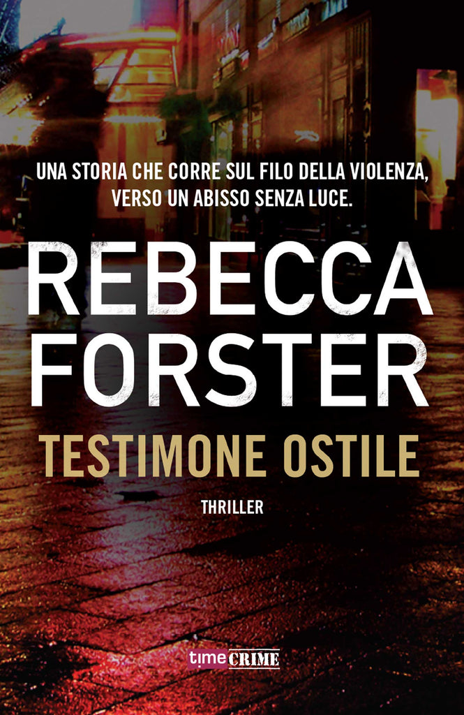 Testimone ostile (The Witness #1)
