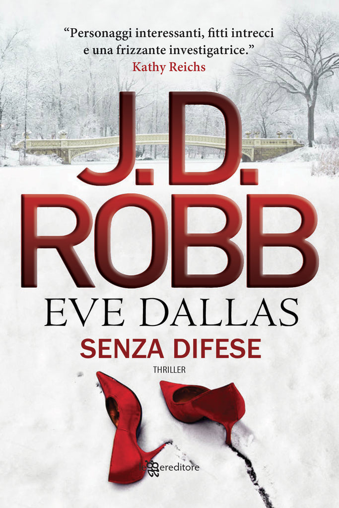 Senza difese (Eve Dallas #1)