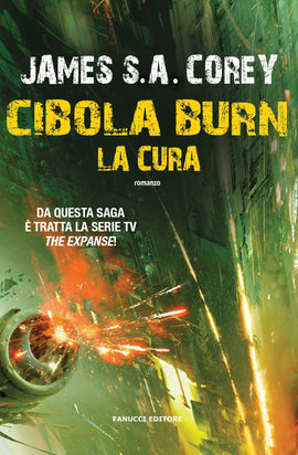 Cibola Burn. La cura (The Expanse #4)
