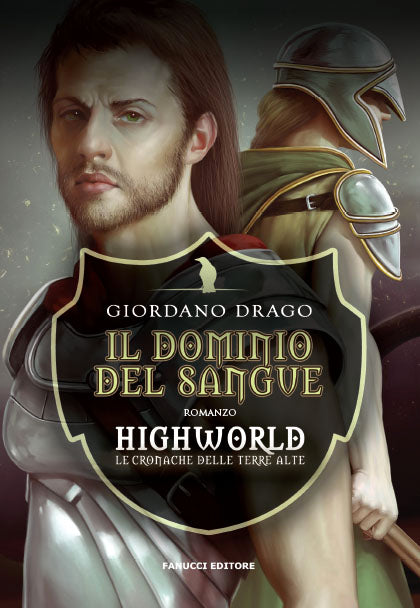 Il dominio del sangue (Highworld. Le terre alte #1)
