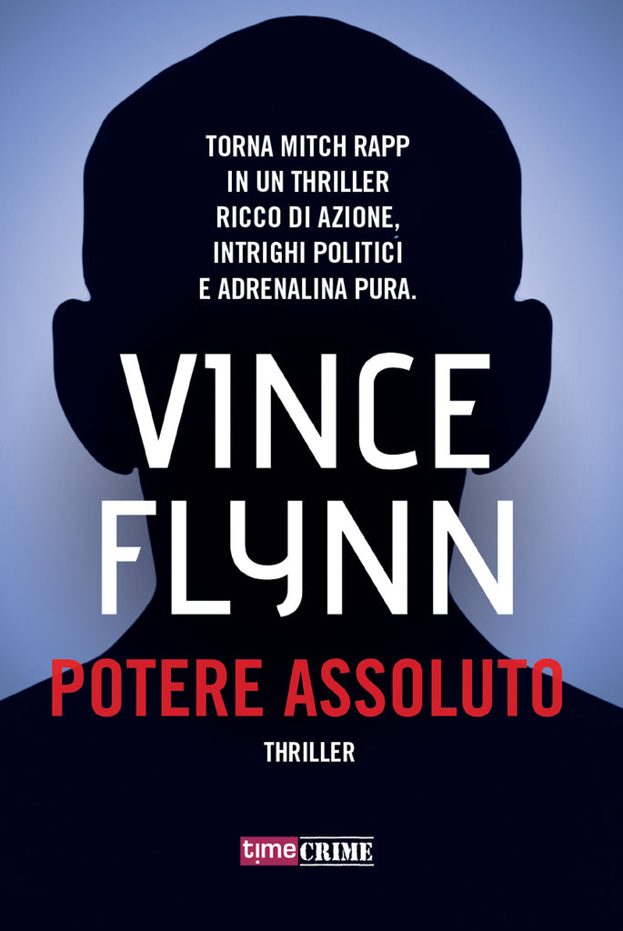 Potere assoluto (Mitch Rapp #3)