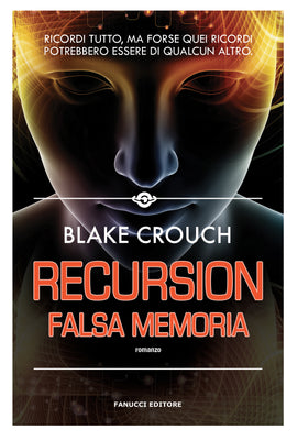 Recursion – Falsa memoria