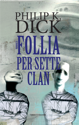 Follia per sette clan