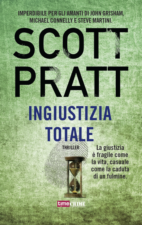 Ingiustizia totale (Joe Dillard #3)