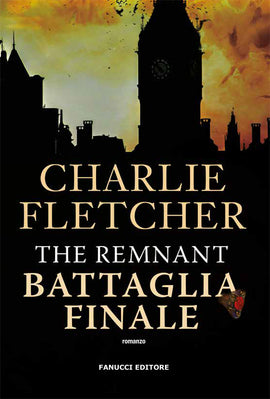 The Remnant. Battaglia finale (The Oversight #3)