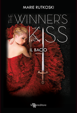 The Winner's Kiss. Il Bacio (The Winner's #3)