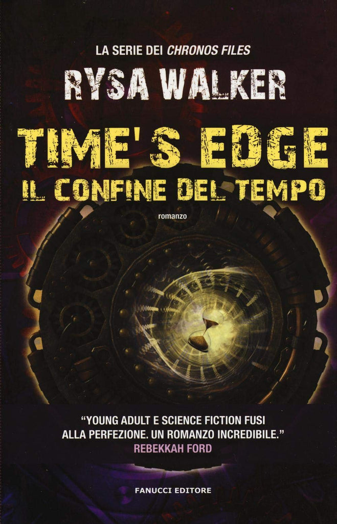 Time's Edge - Il confine del tempo (Chronos Files #2)