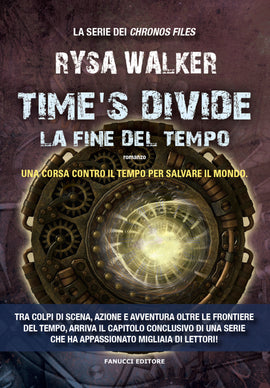 Time's Divide - La fine del tempo (Chronos Files #3)