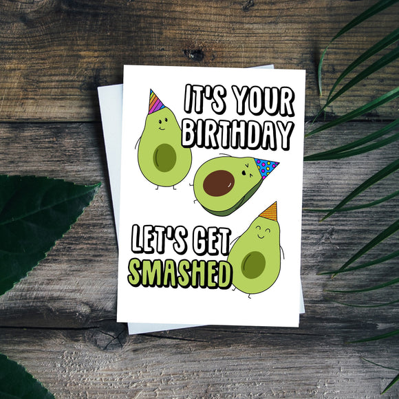 Avocado Birthday Card. Let's get smashed. Birthday Pun. Funny Birthday Card
