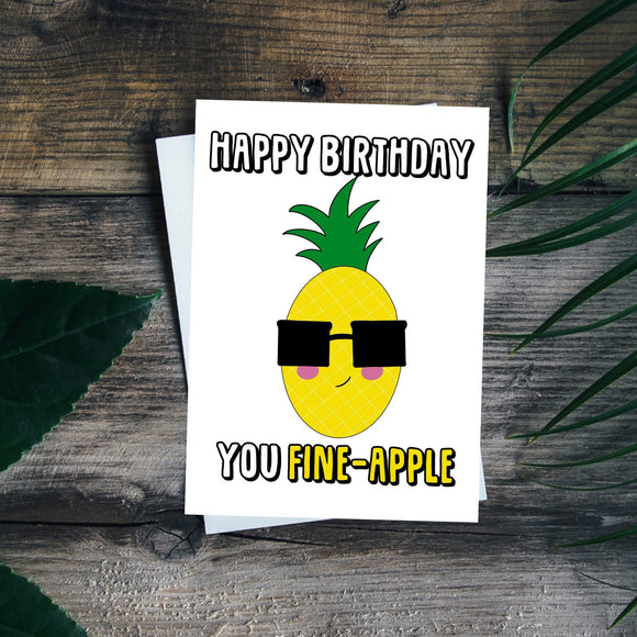 Pineapple Birthday Card. You are a fine apple. Birthday Pun. Funny Birthday Card.