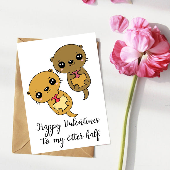 Happy Valentines Day To My Otter Half. Valentines Card.