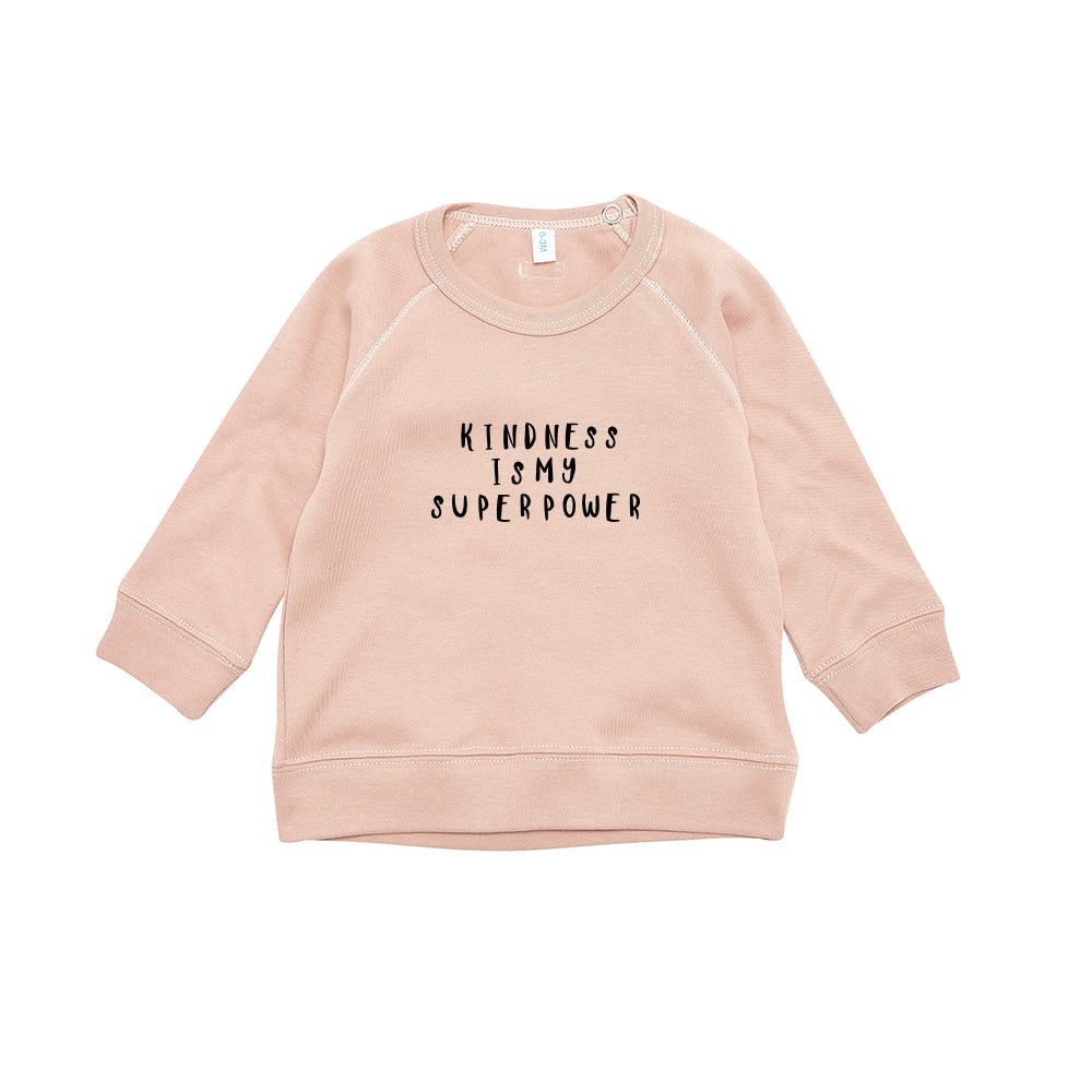 Organic Zoo Kindness is My Superpower Sweatshirt
