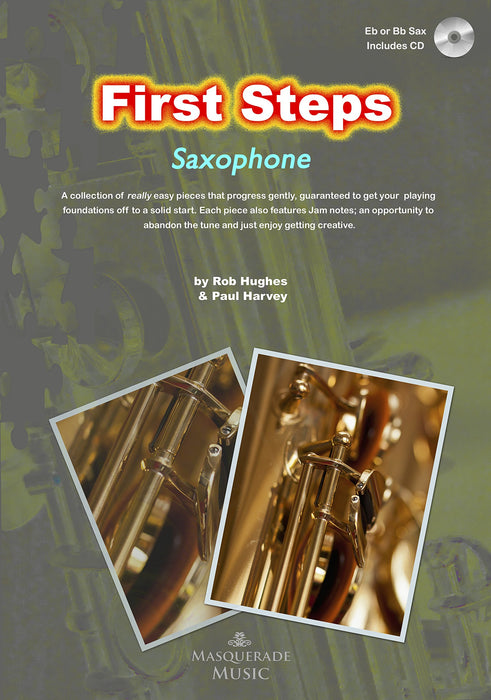 First Steps - Eb or Bb Saxophone (Includes CD)